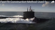 Fast Fit Construction Method Used for Navy Submarines